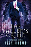 The Fallen's Crime: A Codex Blair Novella (Codex Blair Side Stories Book 1)