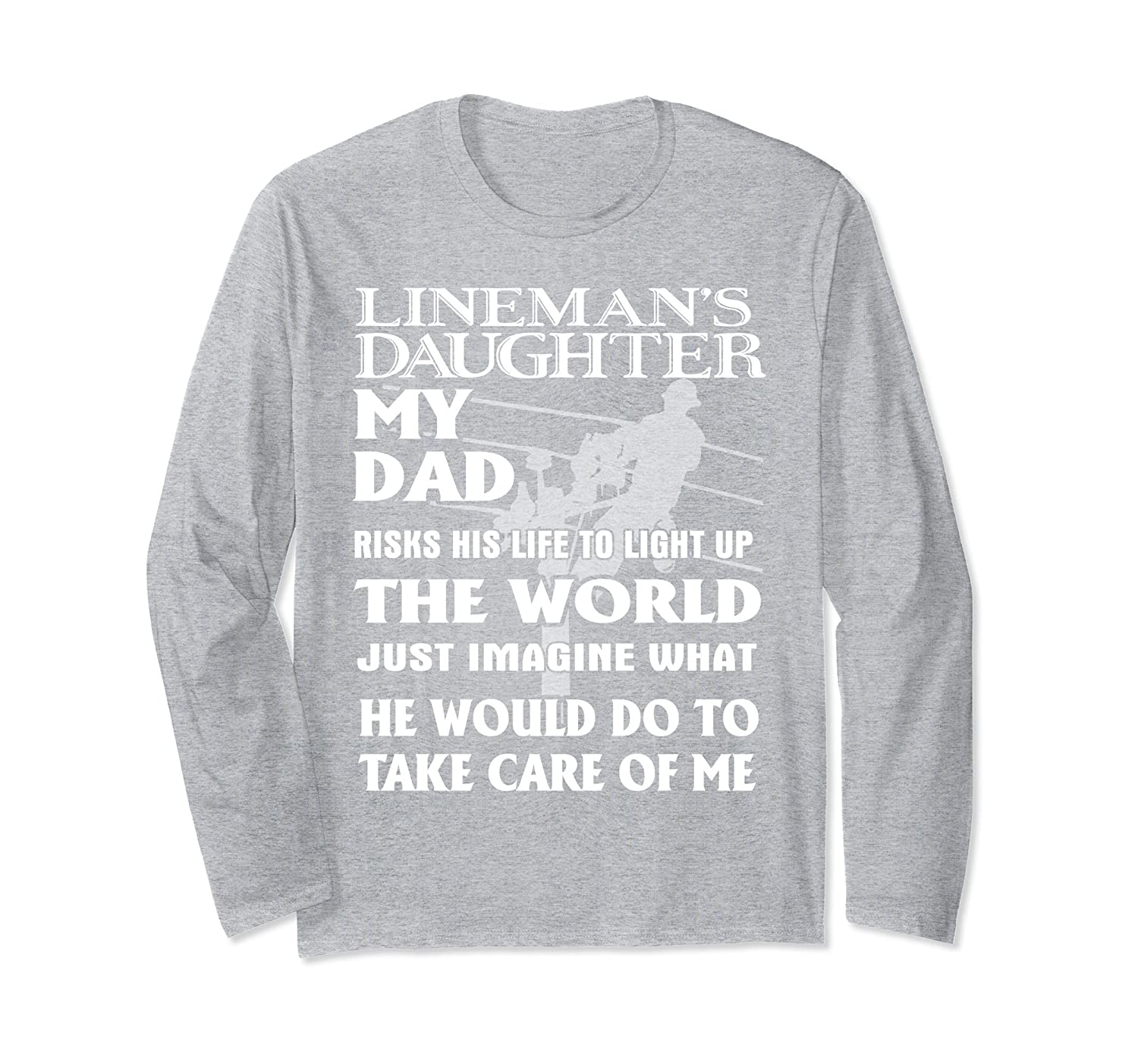 505de6629 Lineman Long Sleeve Daughter Dad Apparel Father's Day-fa — Kuxovo