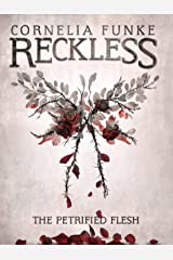 The Petrified Flesh (Reckless Book 1) (English Edition) eBook Kindle
