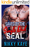 Saved By the Single Dad SEAL (Hearts of Stone Book 2)