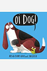 Oi Dog! Audiobook (Oi Frog and Friends) Kindle Edition