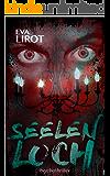 Seelenloch (Jim Devcon-Serie 9) (German Edition)
