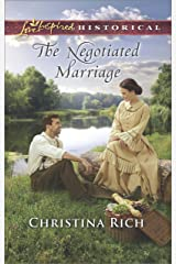 The Negotiated Marriage (Love Inspired Historical) Kindle Edition