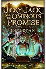 Jicky Jack And The Ominous Promise Kindle Edition