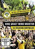 Eine Stadt wird Meister - 24 Stunden Dortmund (BVB)
