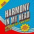 Harmony In My Head - UK Power Pop & New Wave 1977-81: 3CD Boxset