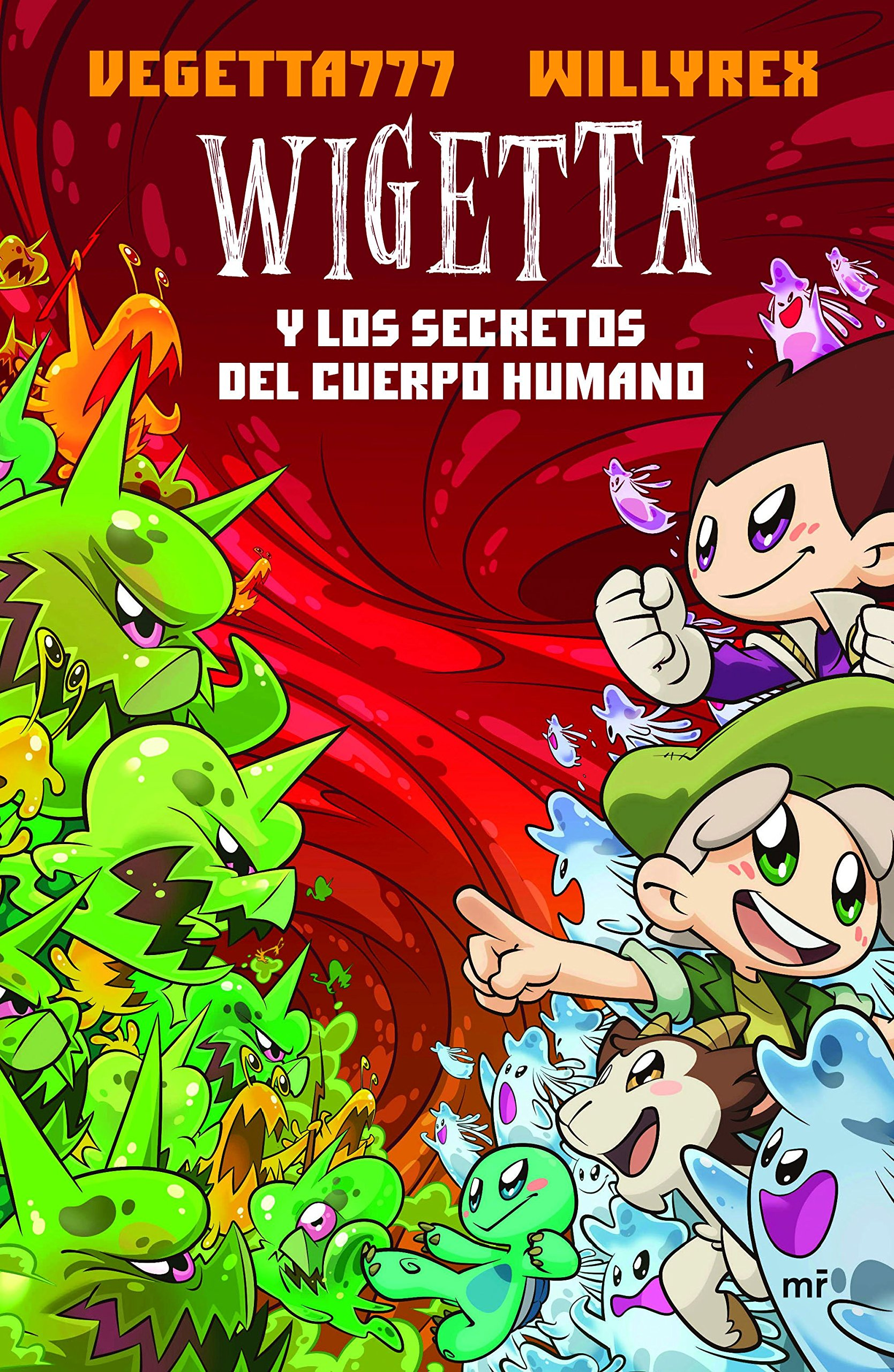 Wigetta y los secretos del cuerpo humano Fuera de Colección: Amazon.es: Vegetta777, Willyrex: Libros