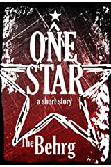 One Star: A Short Horror Story Kindle Edition