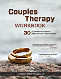 Couples Therapy Workbook: 30 Guided Conversations to Re-Connect Realtionships