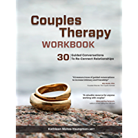 Couples Therapy Workbook: 30 Guided Conversations to Re-Connect Realtionships (English Edition)