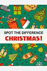 Spot the Difference - Christmas!: A Fun Search and Find Books for Children 6+ (Activity Book for Kids 5) Kindle Edition