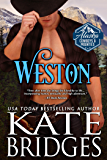 Weston (Alaska Cowboys and Mounties Book 4; A Novella) (Western Historical Romance)