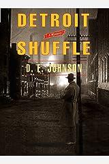 Detroit Shuffle (Detroit Mysteries Book 4)