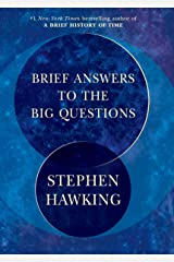 Brief Answers to the Big Questions Kindle Edition