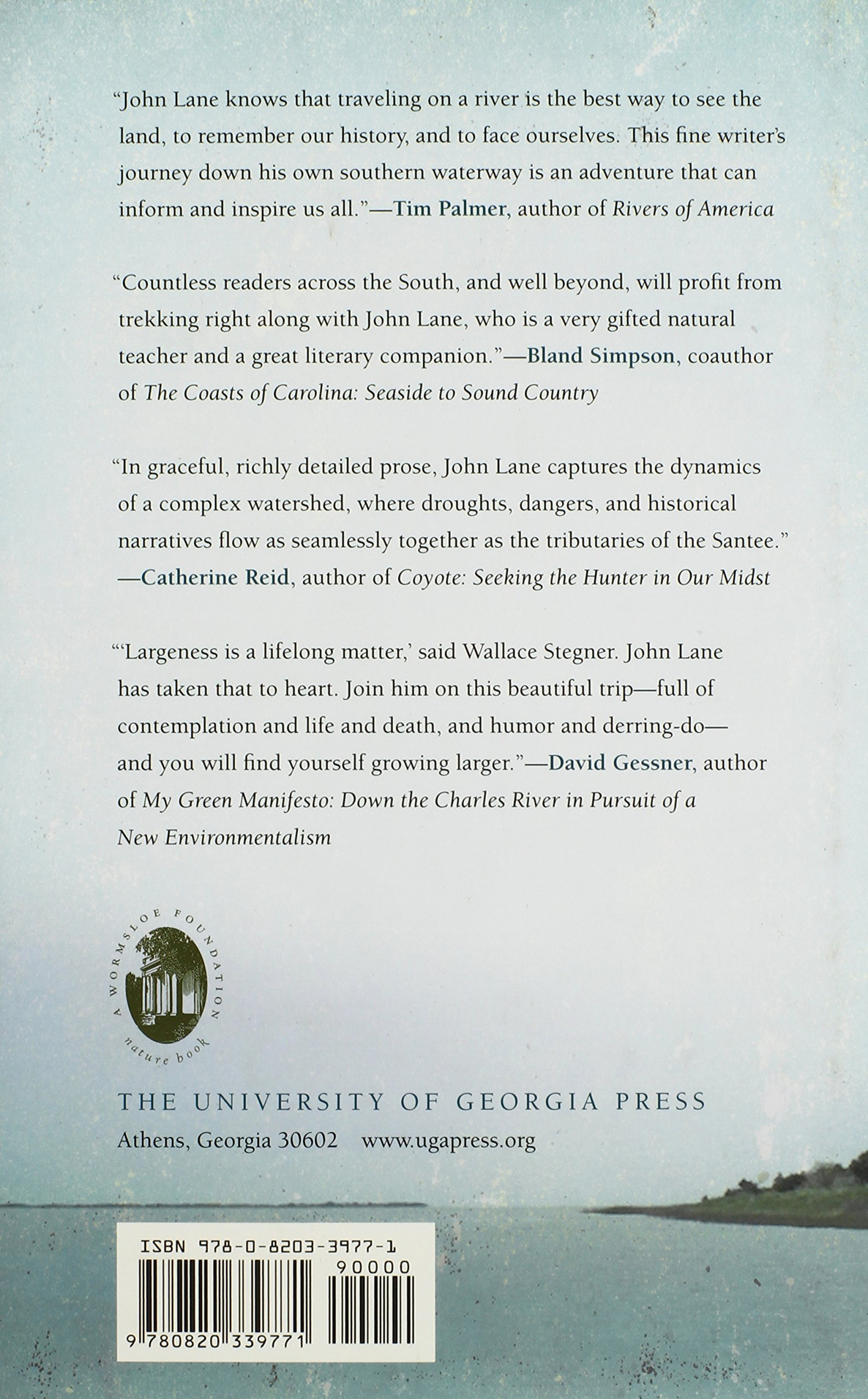 My Paddle to the Sea: Eleven Days on the River of the Carolinas (Wormsloe Foundation Nature Book Ser.) by University of Georgia Press