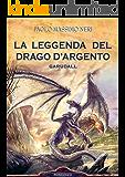 La Leggenda del Drago d'Argento - Garudall