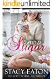 Sweet as Sugar: The Celebration Series, Book 5
