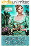 The Last Duke (The Valiant Love Regency Romance) (A Historical Romance Book) (English Edition)