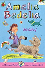 Amelia Bedelia Chapter Book #2: Amelia Bedelia Unleashed Kindle Edition