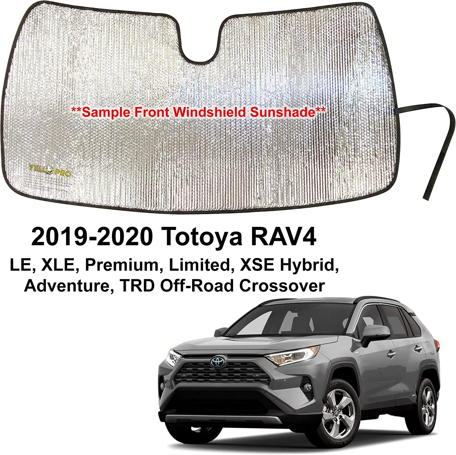 YelloPro Auto Custom Fit Car Front Windshield Reflective Sunshade Protector for 2019 2020 Toyota RAV4 LE XLE Premium Limited XSE Hybrid Adventure Crossover, Sun Shade Accessories, Made in USA
