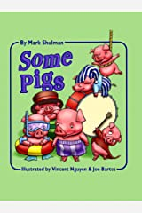 Some Pigs Kindle Edition