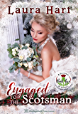 Engaged to the Scotsman (A Scotsman in America Book 2)