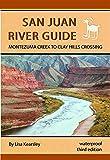 San Juan River Guide