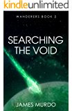 Searching the Void (Wanderers Book 2)