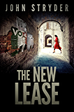 The New Lease: a conspiracy fable