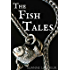The Fish Tales: Complete 4-Book Set: The Man I Love/Give Me Your Answer True/Here to Stay/The Ones That Got Away