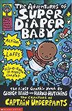 The Adventures of Super Diaper Baby (Super Diaper Baby series Book 1)
