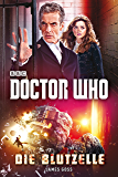 Doctor Who: Die Blutzelle (German Edition)