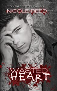 Wasted Heart (Ruining Book 3)