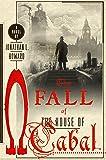 The Fall of the House of Cabal: A Novel (Johannes Cabal Novels, 5)