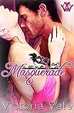 Masquerade (A Regency Erotic Romance) (Scandalous Ballroom Encounters Book 1) (English Edition)