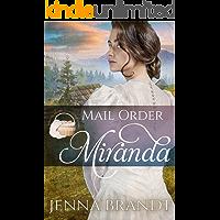 Mail Order Miranda (Widows, Brides, and Secret Babies Book 20)