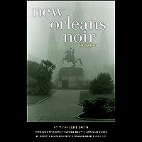 New Orleans Noir: The Classics (Akashic Noir) (English Edition)