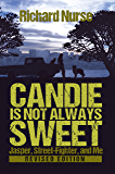 Candie is not Always Sweet (Revised Edition) (Jasper, Street-Fighter, and Me Book 1)