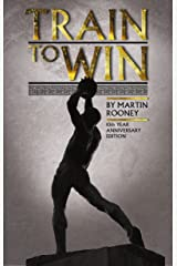 Train To Win: 11 Principles of Athletic Success Paperback
