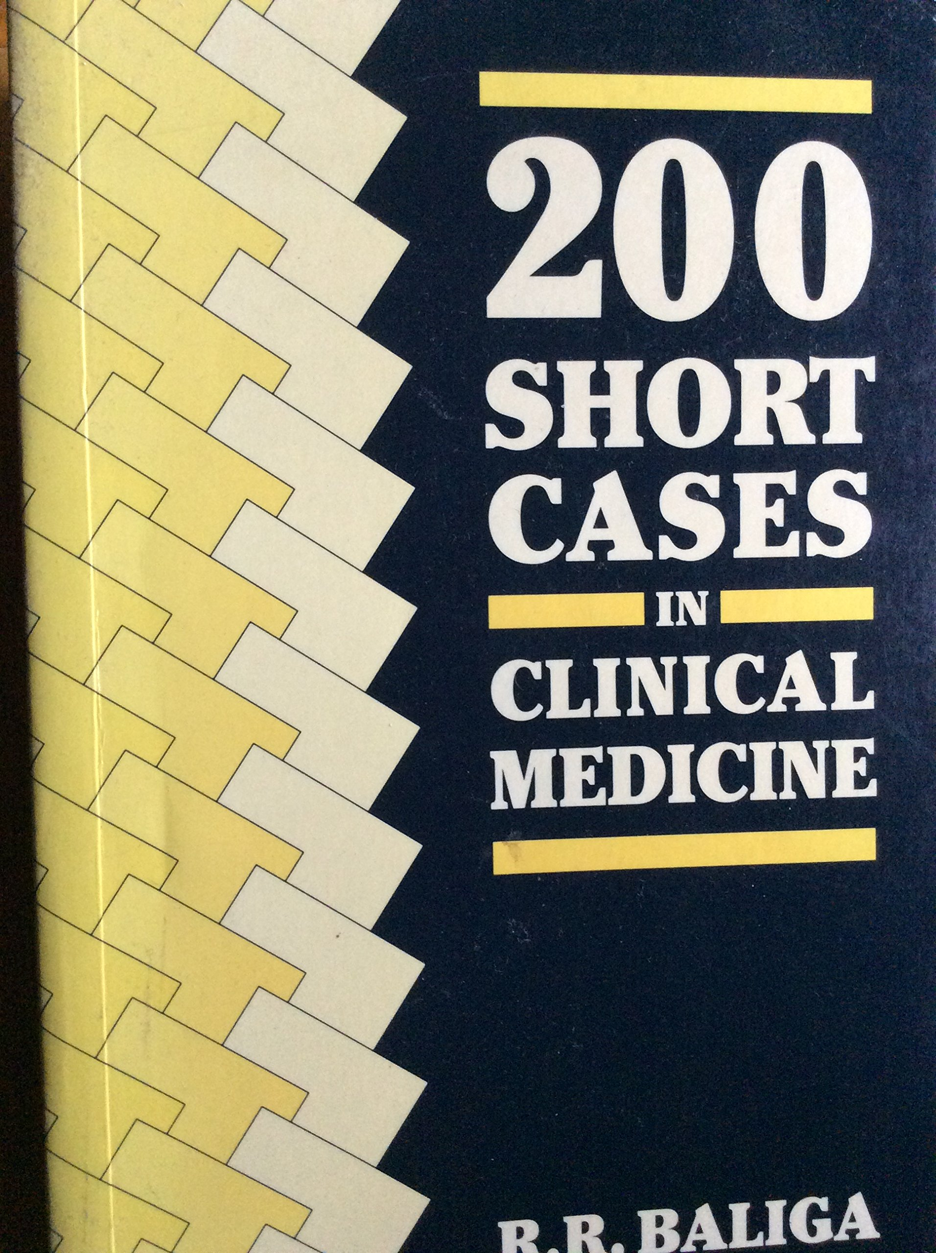 200 Short Cases in Clinical Medicine: R.R. Baliga: 9780702016844:  Amazon.com: Books