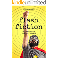 Flash Fiction: Mix-and-Match Writing Prompts