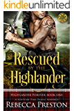 Rescued By The Highlander: A Scottish Time Travel Romance (Highlander Forever Book 1)