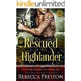 Rescued By The Highlander: A Scottish Time Travel Romance (Highlander Forever Book 1)