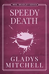 Speedy Death (Mrs. Bradley) Kindle Edition