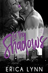 In the Shadows (Love and Justice Book 3) Kindle Edition