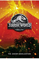 Jurassic World: Fallen Kingdom: The Junior Novelization (Jurassic World: Fallen Kingdom) Kindle Edition