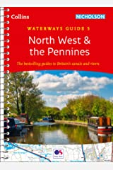 North West and the Pennines: Waterways Guide 5 (Collins Nicholson Waterways Guides) Kindle Edition
