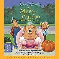 Mercy Watson #3: Mercy Watson Fights Crime