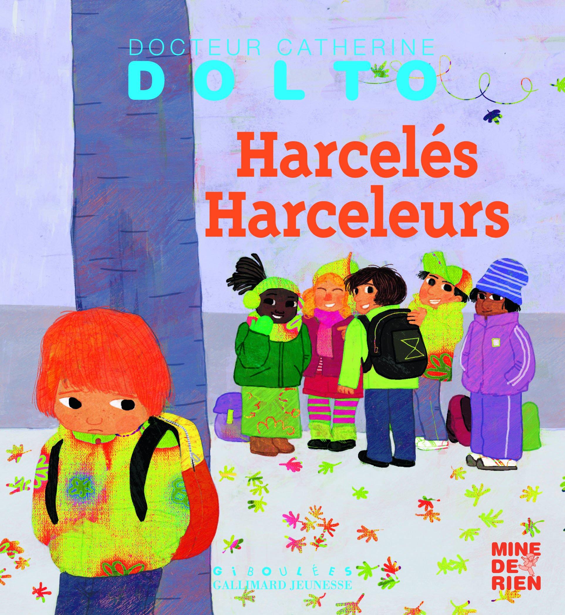 Tous... des harcelés ? (Hors collection) (French Edition)