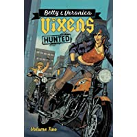 Betty & Veronica Vixens Vol. 2